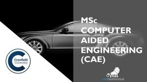 MSc Computer Aided Engineering