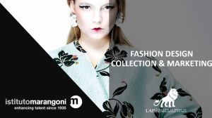 FASHION DESIGN COLLECTION & MARKETING at istitutomarangoni in ITALY