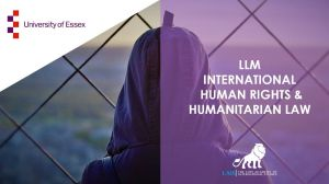 LLM International Human Rights and Humanitarian Law