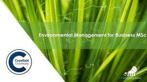 MSc Environmental Management for Business at Cranfield University