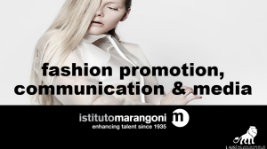 Fashion promotion , communication & design