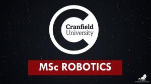 ปริญญาโทสาขา MSc Robotics ของที่มหาวิทยาลัยแครนฟิลด์
