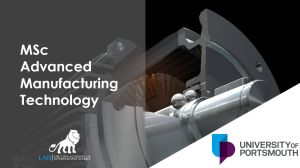 MSc Advanced Manufacturing Technology