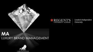 MA Luxury Brand Management at Regents University London