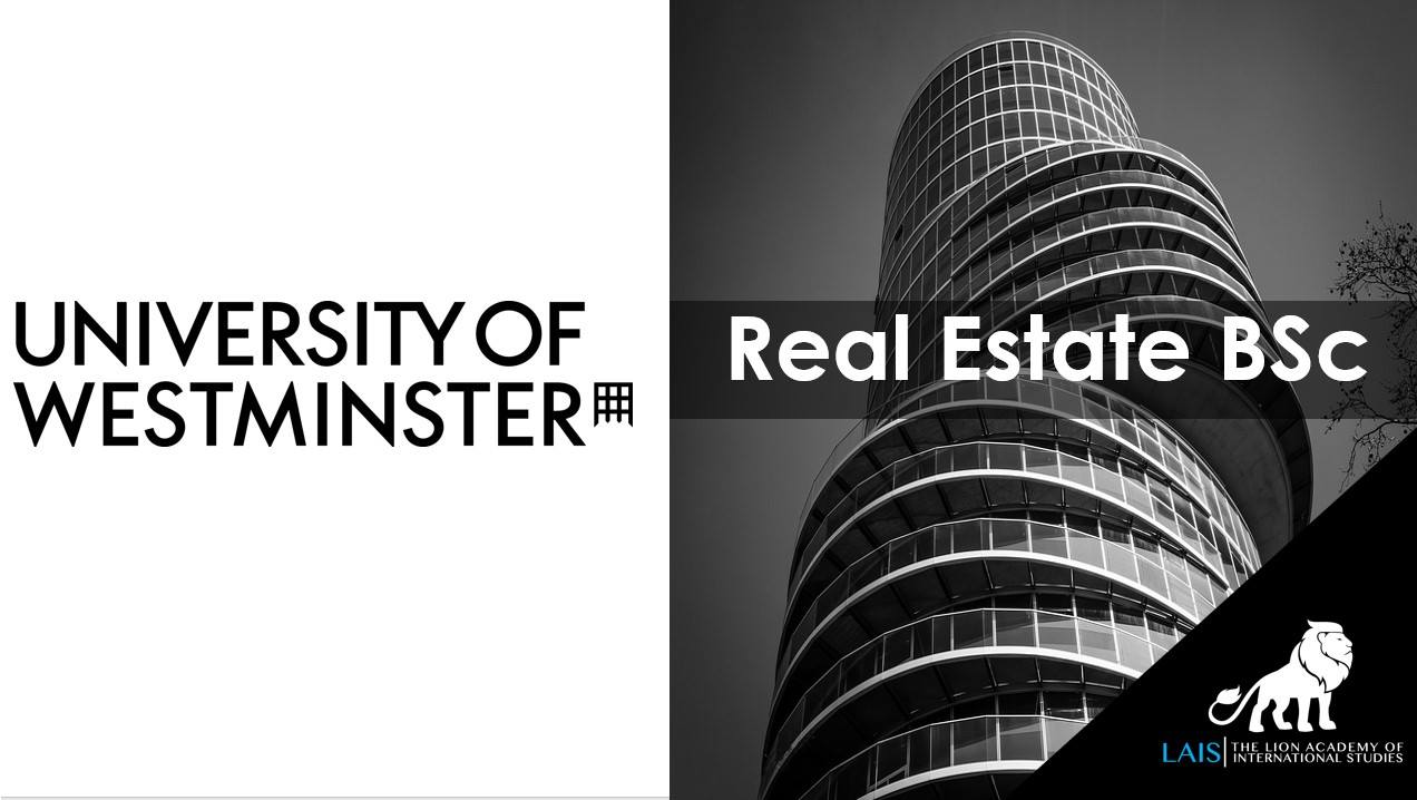 BSc Real Estate at University of Westminster